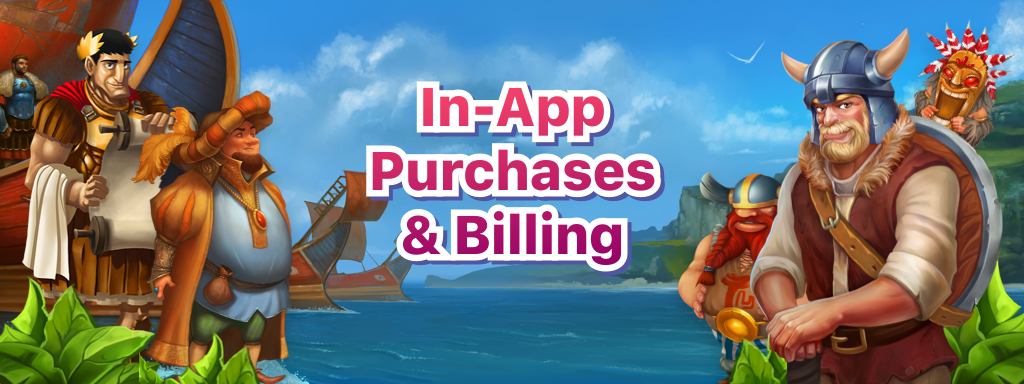In-App Purchases & Billing
