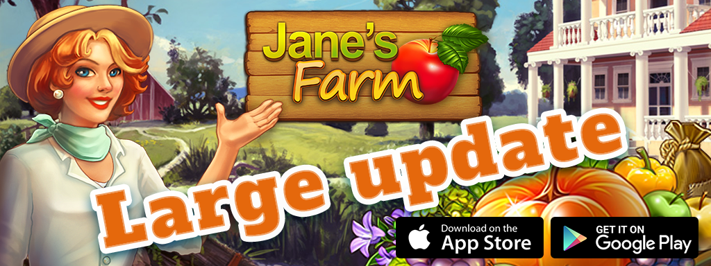 Update of Jane`s Farm! is avaible on iOS and Android!